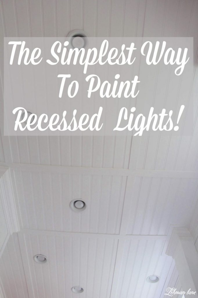Paint Recessed Light Trim - How to Paint Recessed Lights - Did you know you can spray paint recessed lights?!  It is a simple and inexpensive way to update recessed lights and help make them look great! #recessedlights http://lehmanlane.net