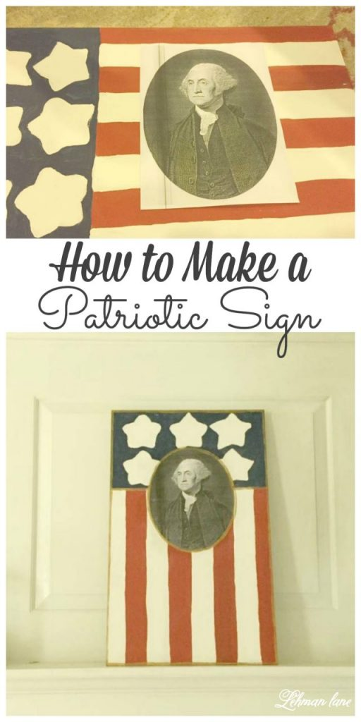 To celebrate the 4th of July this year I created a DIY patriotic sign for our living room mantel! Stop by o see how o make one of your own! #diy #patriotic #4thofJuly #holidaycrafts http://lehmanlane.net