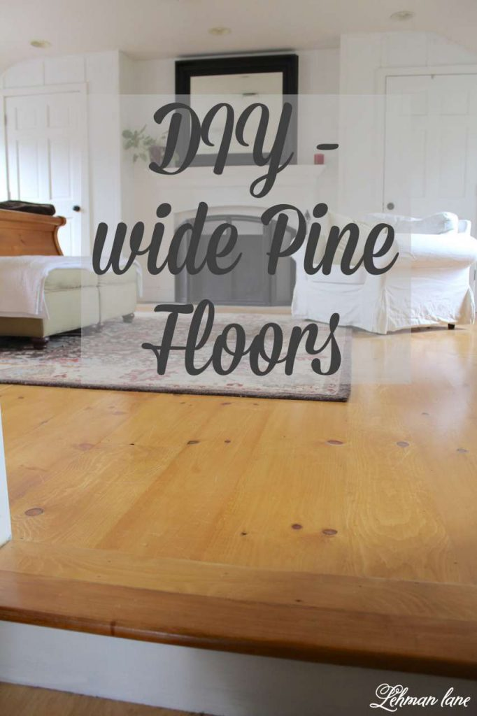 DIY Wide Pine Floors & Review