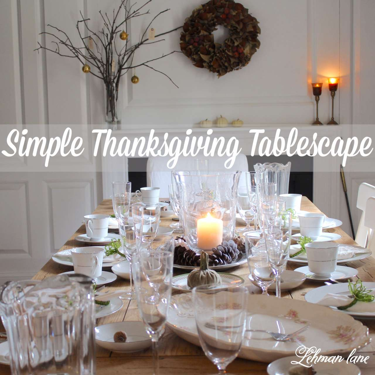 How to se the perfect thanksgiving tablescape