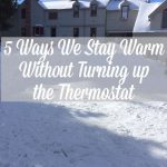 Come check out 5 Ways We Stay Warm Without Turning Up the Thermostat