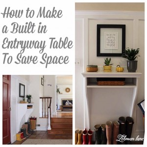 Comesee how we created a built in entryway table to our foyer to save space and make our entrance more functional in our old farmhouse!