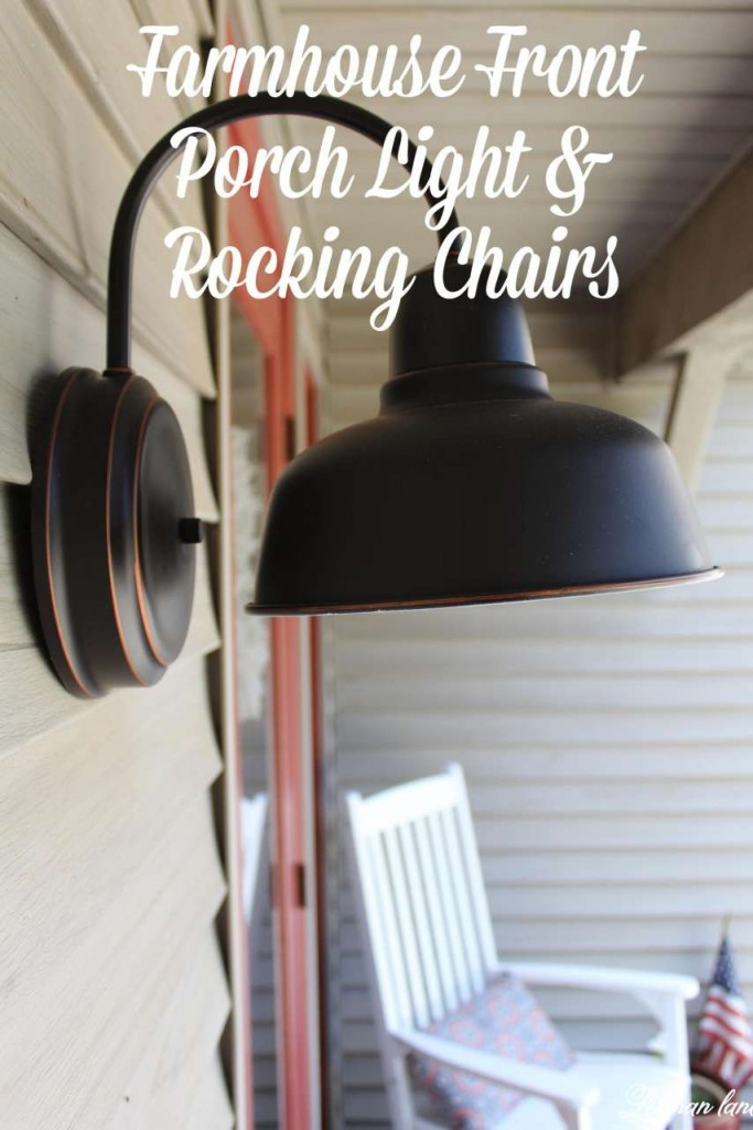 We were looking to add a little more curb appeal to our front porch and our new porch light and rocking chairs from Lamps Plus fits our farmhouse front porch just perfectly! #ad #LampsPlus