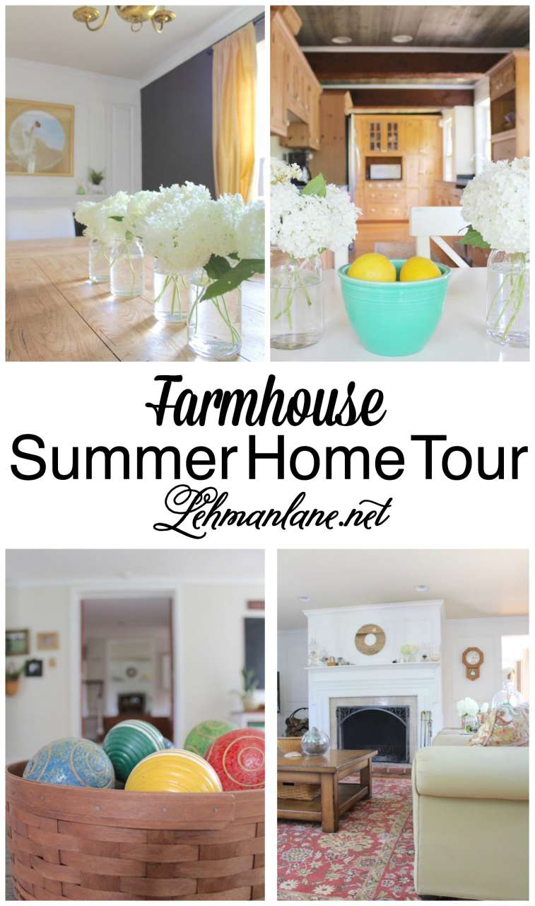 Farmhouse Summer Home Tour 2016 - lehmanlane.net