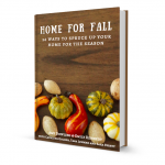 Fall decorating Ideas- Home for fall e-book