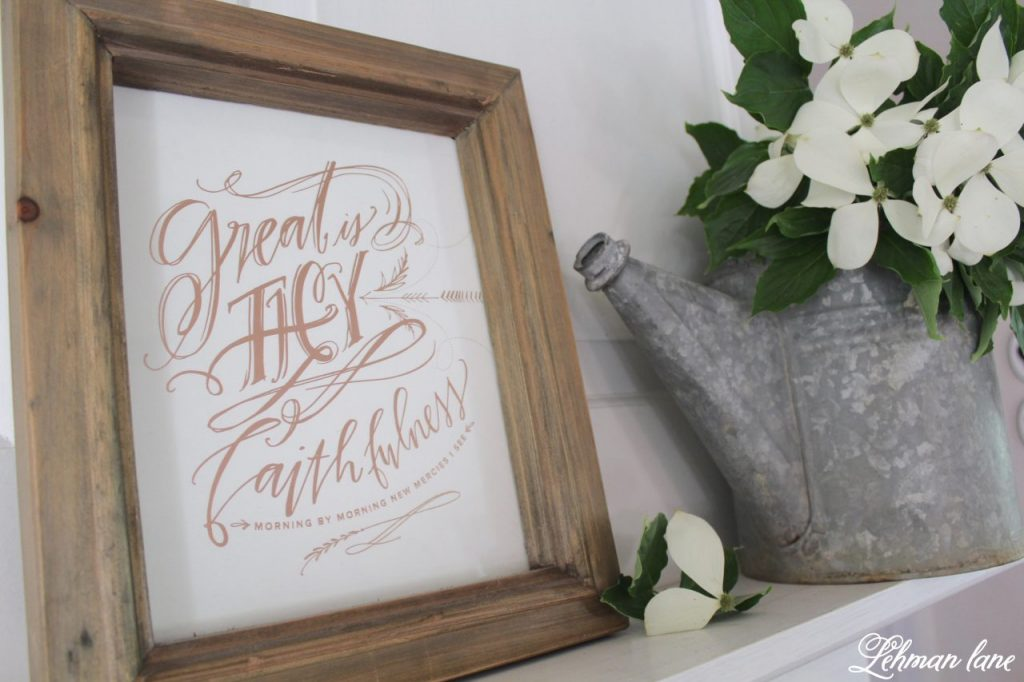 Summer Mantel Decor for our Farmhouse, great is thy faithfulness print and watering can with dogwood branches