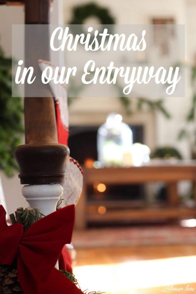 Christmas in our Entryway -I am sharing my Christmas entryway today with a few of my blogging friends as part of a Christmas entryway tour so you will have PLENTY of Christmas decorating ideas to bring into your foyers as well as the rest of your homes #christmasentryway http://lehmanlane.net
