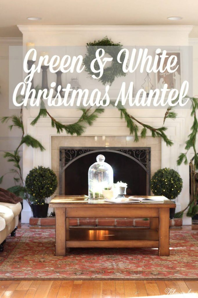 Green & White Christmas Mantel - fresh greenery, farmhouse style #christmasmantel http://lehmanlane.net