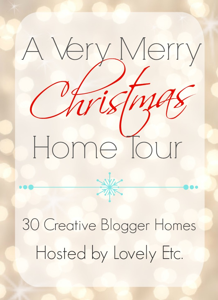 Christmas Home Tour - a very merry christmas tour