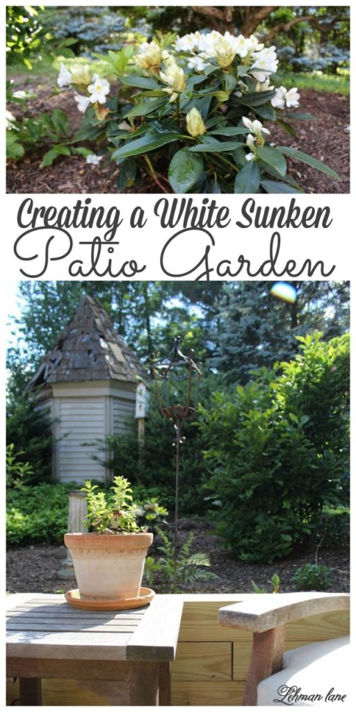 Stop by to see how we created an all white sunken patio garden for less than $150! #gardening #whitegarden #patiogarden http://lehmanlane.net