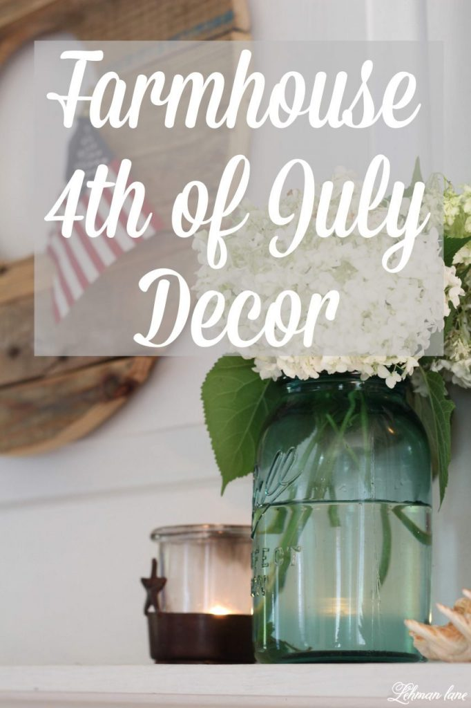 Farmhouse 4th of July Decorating - is as simple as you make it. It calls for a collection of vintage & unexpected red, white & blue items from around your home, hydrangeas & of course old glory! Stop by to see how I decorate for Independence Day for Free! #4thofjuly #farmhousestyle http:lehmanlane.net