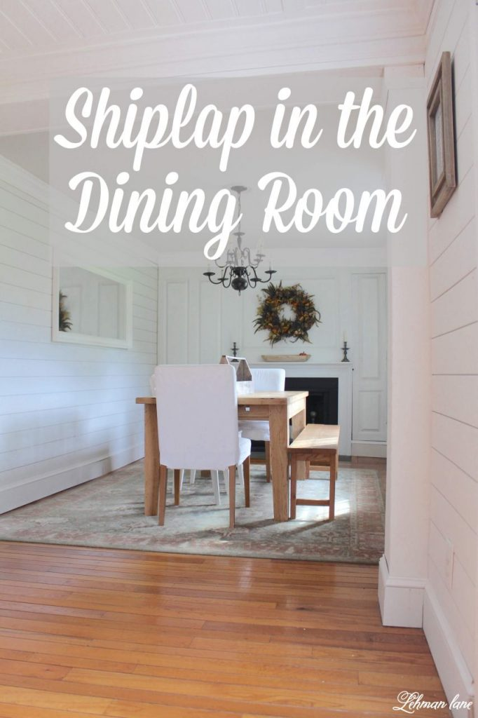 Shiplap in the Dining room - We loved the look of the shiplap in our kitchen SO much that we decided to carry it through into the dining room!  The shiplap brings a much brighter & cleaner look to our farmhouse dining room & for less than $500 it gave us a lot of bang for our buck! #shiplap #diningroom #diy http://lehmanlane.net