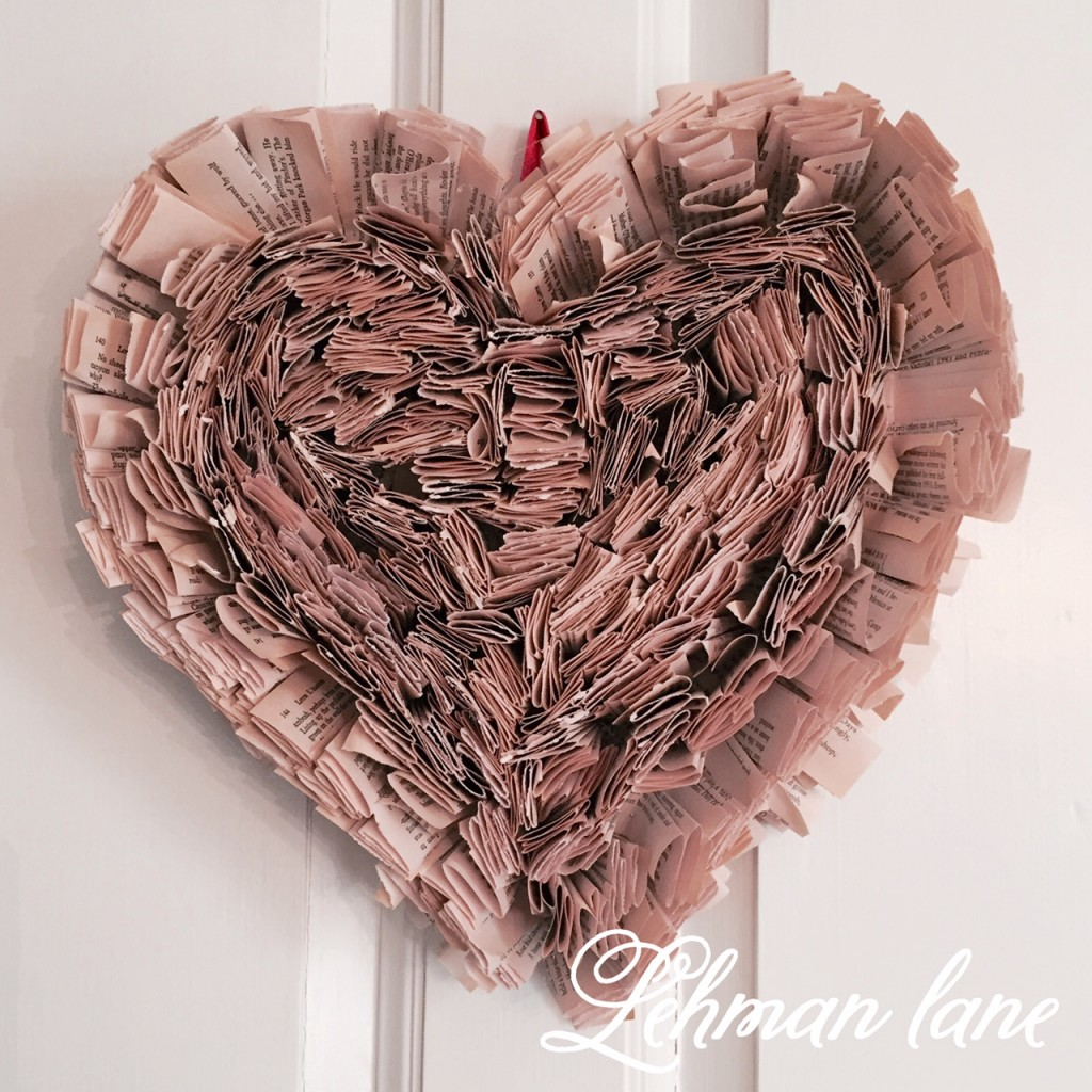 Diy How To Make A Book Page Wreath Shaped Like A Heart