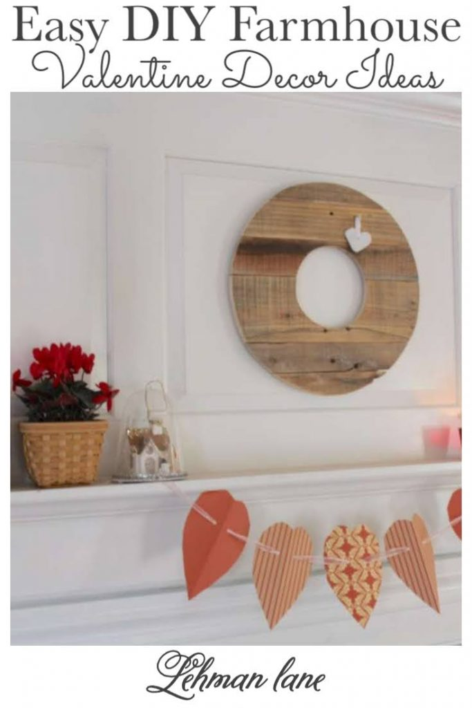 Sharing elegant & easy DIY Farmhouse Valentine Decor including Valentine Mantel Decor ideas with pops of red & white, hearts, pictures included!#farmhouse #valentinesday #valentinedecor https://lehmanlane.net