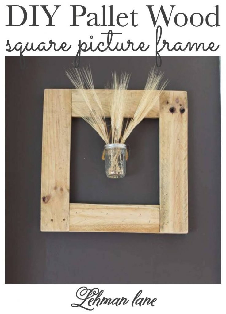 Sharing the tutorial for how to make a diy square pallet picture frame out of pallet wood with pictures & step by step instructions that can hold your favorite pictures or art prints or double as a pallet wreath that you can change out seasonally.  #palletprojects #diy #palletwood #palletpictureframe https://lehmanlane.net