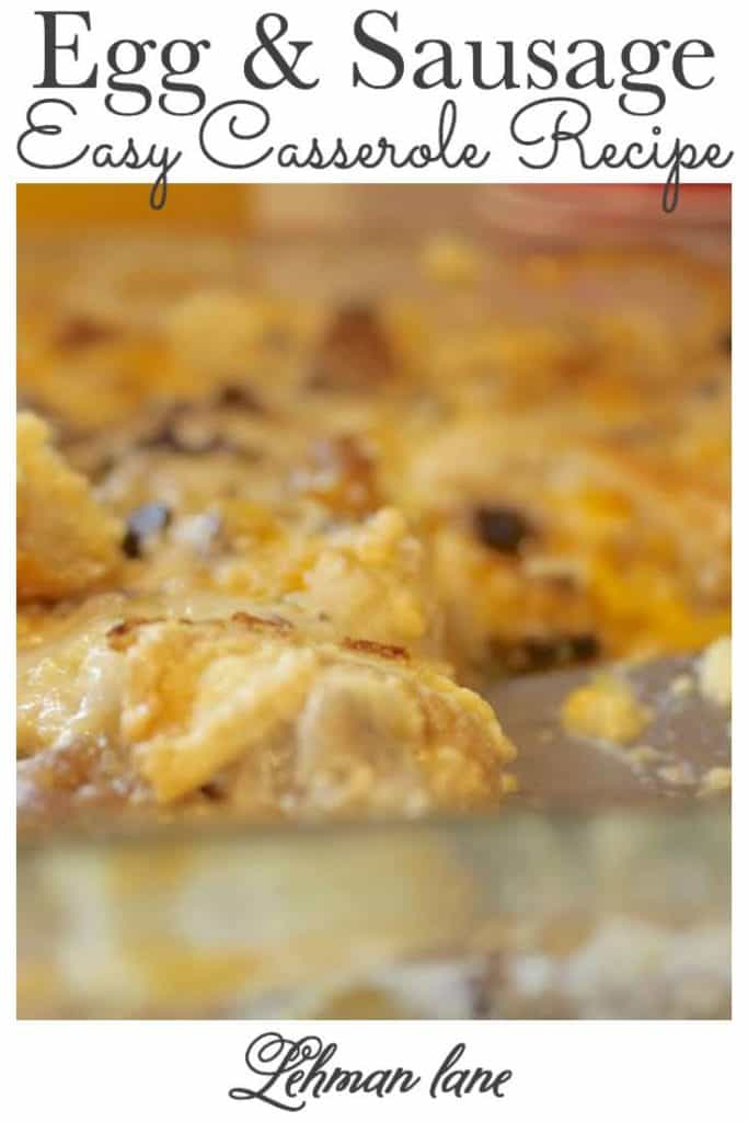 I am sharing our family's easy egg & sausage casserole recipe.  My egg & sausage casserole recipe is incredibly simple & easy to make & is prepared the night before so there is little more to do but put it in the oven for breakfast the next morning. #casserole #breakfastcasserole https://lehmanlane.net