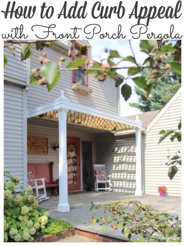 Every farmhouse needs a front porch! Sharing how we created a front pergola for our farmhouse for around $300!!! #Farmhouse #diy #farmhousefrontporch #pergola #curbappeal #frontporchpergola https://lehmanlane.net