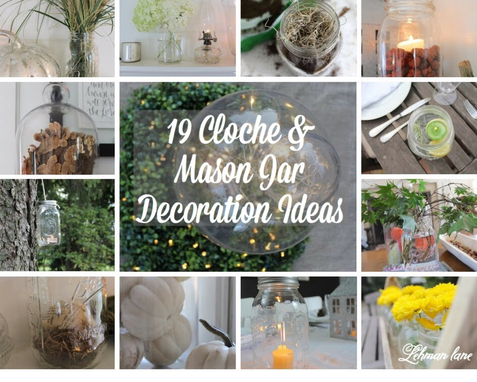 19 Easy Diy Glass Cloche Mason Jar Decoration Ideas That Look Beautiful Lehman Lane