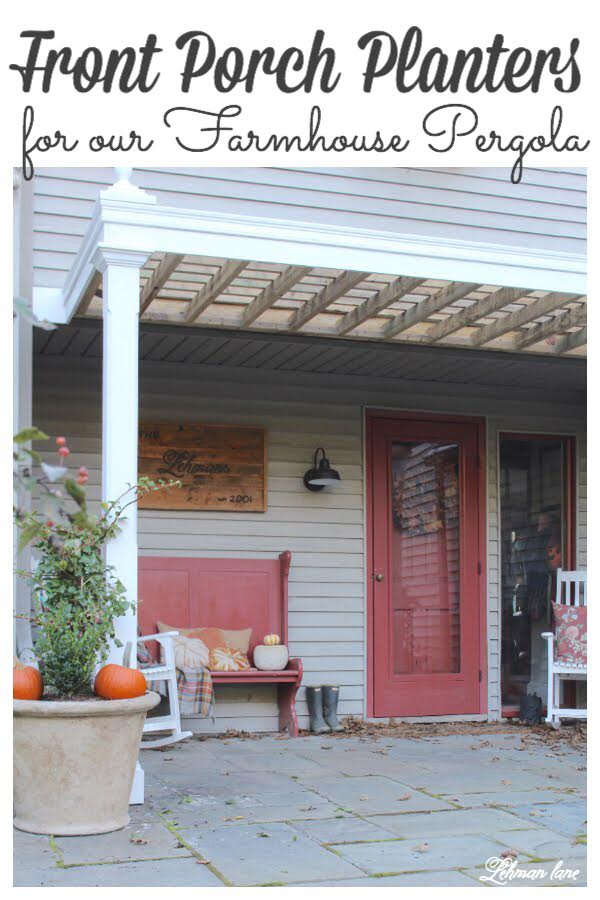 Farmhouse Front Porch Planters for Fall #frontporch fallporch #fallfarmhouse #planterideas https://lehmanlane.net