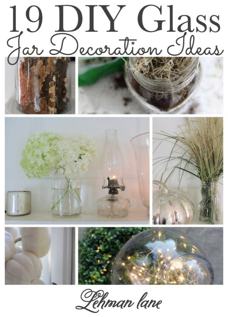 Glass mason jars & cloches look beautiful & can be changed out just as quickly as your imagination on any budget. Stop by to see my 19 DIY glass, cloche & mason jar decoration ideas throughout every seasons. #masonjar #diy #glassjar https://lehmanlane.net