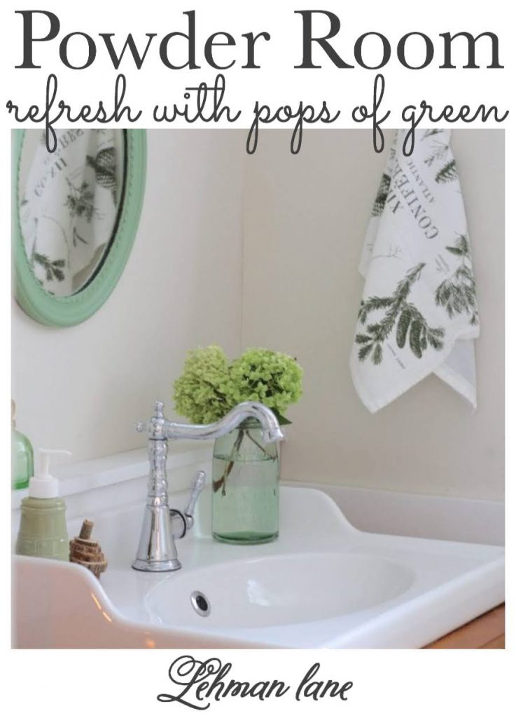 Sharing all the details of how I gave our powder room an easy refresh or DIY makeover with pops of green for just $1. #bathroom #powderroom #bathroommakeover #farmhousebathroom https://lehmanlane.net