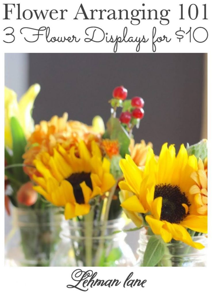 Diy Simple Flower Arrangement Tips 3 Flower Displays In 15 Minutes From The Grocery Store Lehman Lane