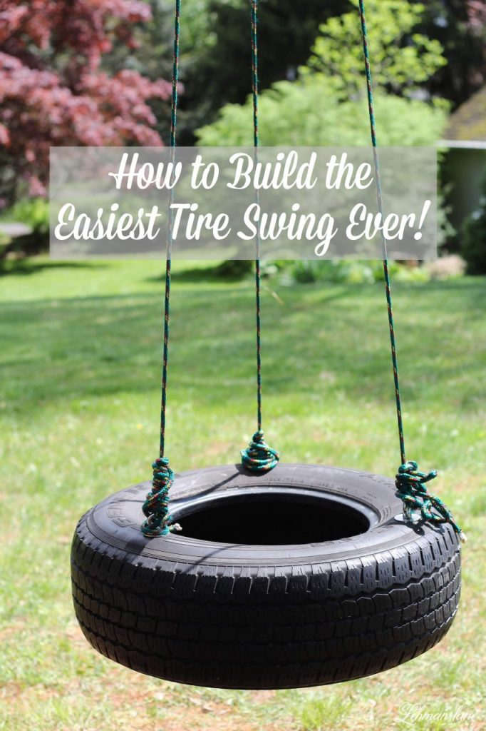How to Make a Tire Swing - The kids have been bugging us to make a tire swing that 2 people could swing on at once. The tire swing we made was simple to create, inexpensive, and was up in less than an hour! #tireswing http://lehmanlane.net