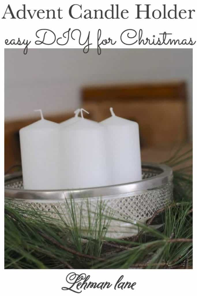 Sharing a super simple DIY advent candle holder with you guys.  This advent candle holder was made in just a few minutes with a few inexpensive supplies. #advent #christmas #christmascrafts https://lehmanlane.net