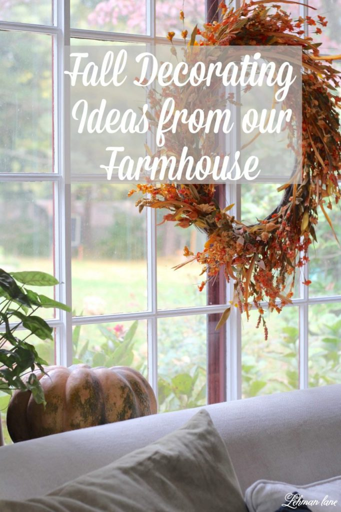 Fall Decorating Ideas from our Farmhouse
