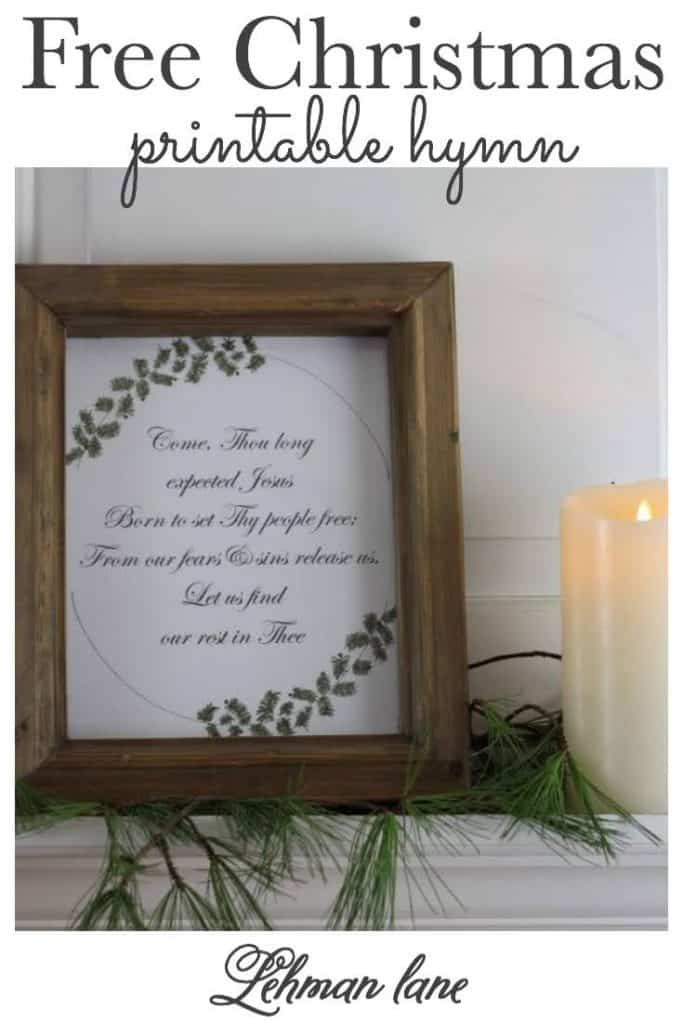 Sharing a free Christmas printable of one of my absolutely favorite Christmas hymns, Come Thou Long Expected Jesus along with 9 more free Christmas printable ideas from my friends! #christmas #freeprintable #christmasprintable https://lehmanlane.net