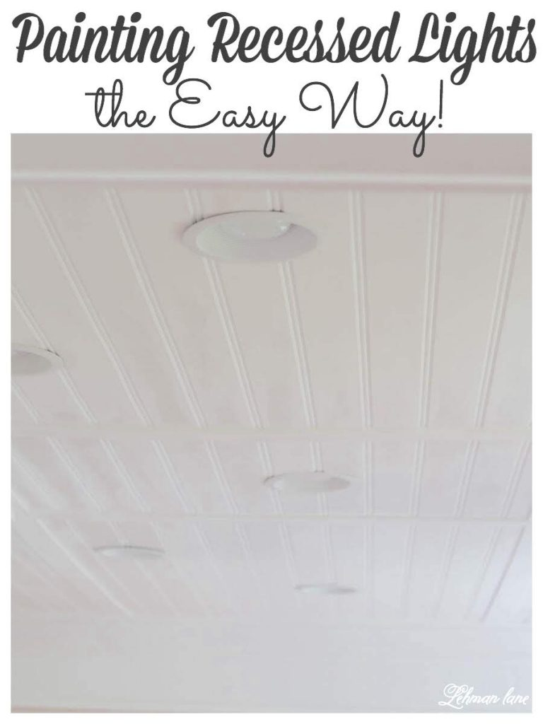 How to Paint Recessed Lights - Did you know you can spray paint recessed lights?!  It is a simple and inexpensive way to update recessed lights and help make them look great! #recessedlights #spraypaint https://lehmanlane.net