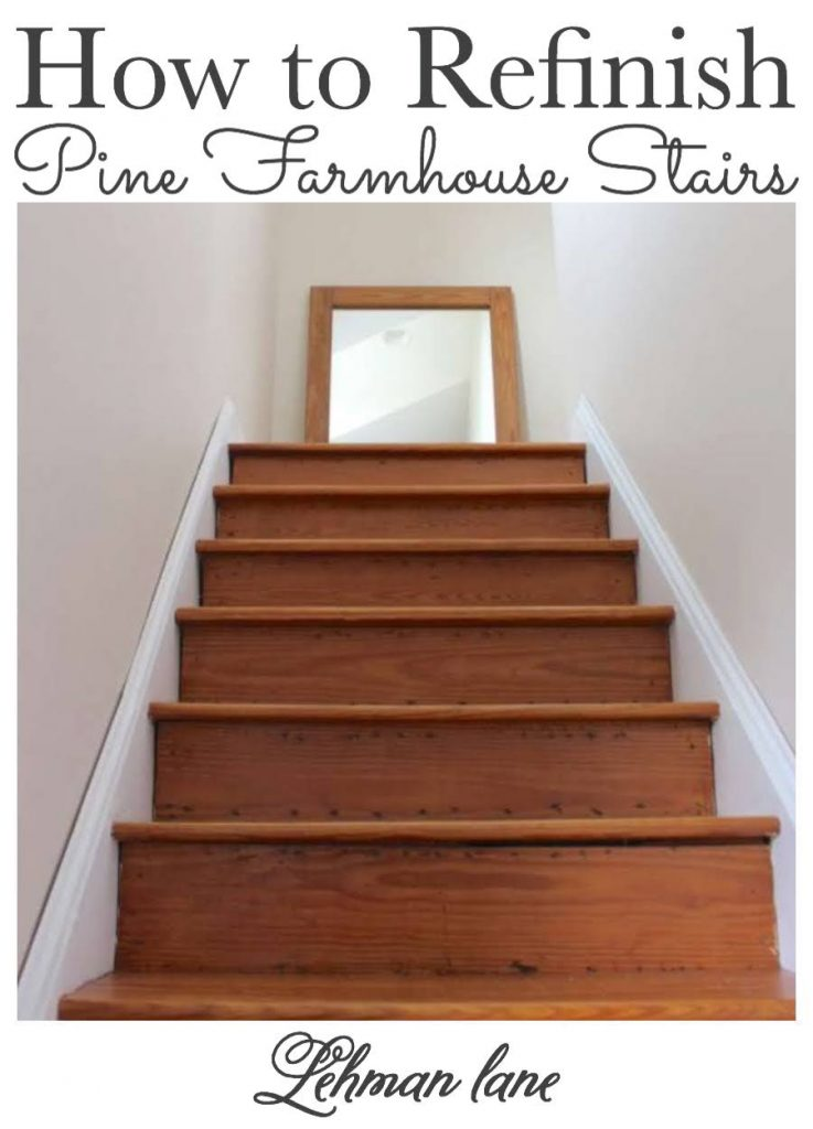 Sharing all the DIY tips & tricks we learned refinishing our pine wood farmhouse stairs by hand on a budget that used to be carpeted with pictures. #stairs #remodel #houseremodeling #diyprojects #farmhouse https://lehmanlane.net
