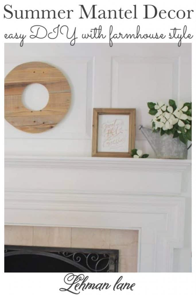 Sharing all my tips & tricks for free & beautiful summer mantel decor for a summer fireplace with DIY farmhouse decorating ideas & pictures! #summermanteldecor #farmhouse #manteldecoratingideas https://lehmanlane.net